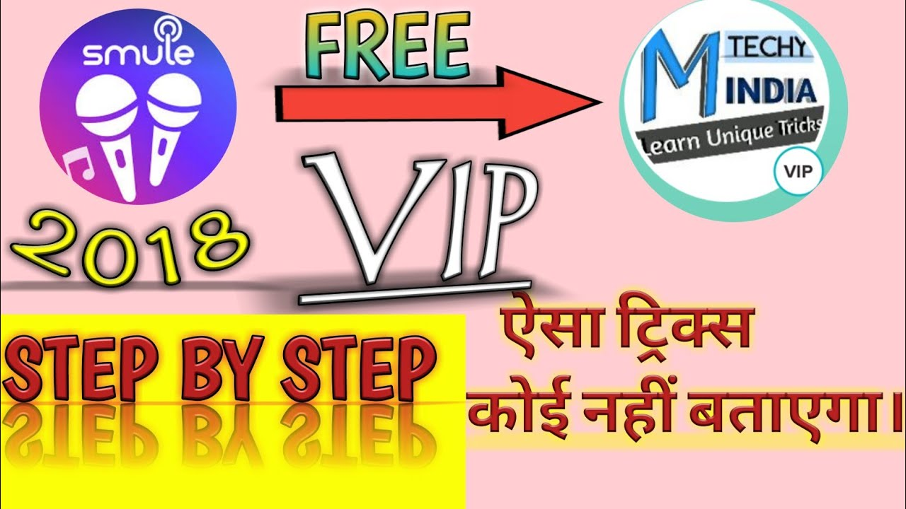 How to use smule app in free 2019 in hindi Smule ko free mai vip kaise kare  by Mission Techy India
