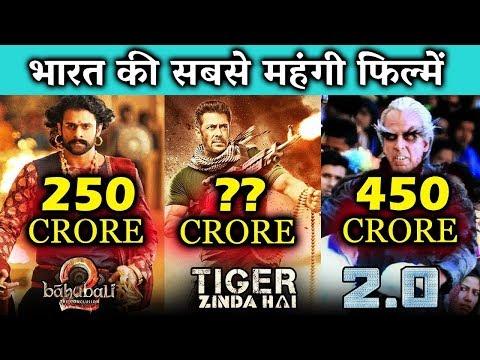 Top 5 BIG BUDGET Bollywood Films  Tiger Zinda Hai, Robot 2.0, Baahubali 2