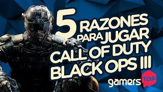 Top 5 razones para jugar Call of Duty: Black Ops III