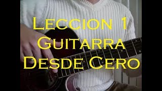 Como Aprender a Tocar Guitarra.Leccion1.Empezando desde Cero. Curso Principiantes