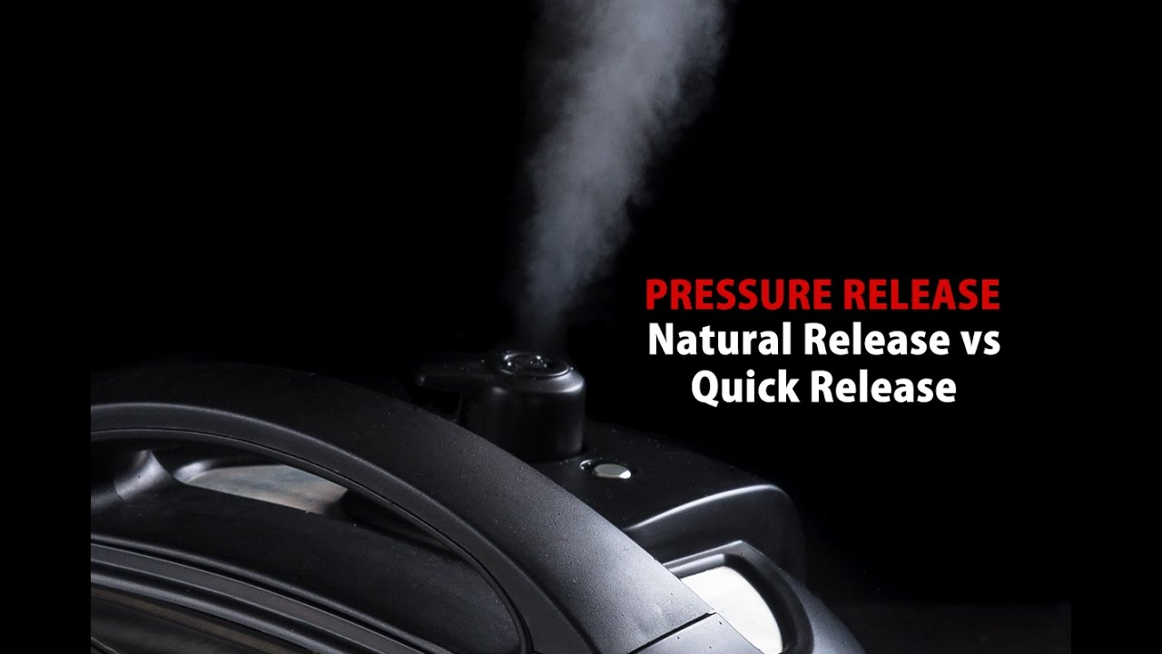 Instant Pot Natural Release Vs Quick Release