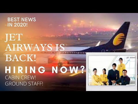 JET AIRWAYS IS BACK! BIG NEWS 2020| NEW CABIN CREW JOB VACANCIES 2020
