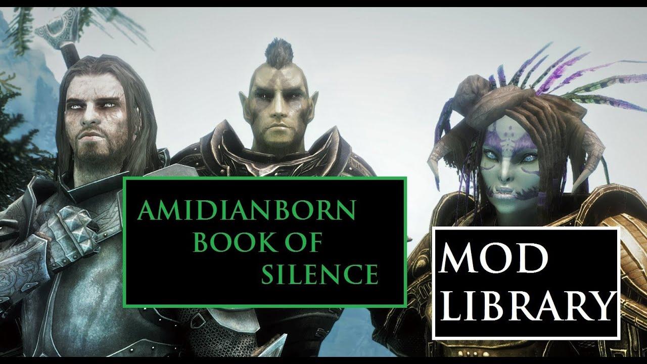 Скайрим Amidianborn Book Of Silence скачать