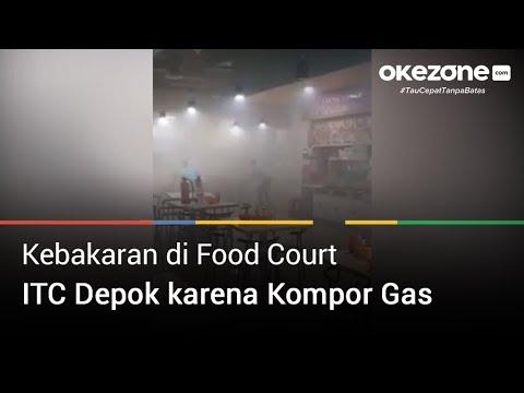 Penyebab Kebakaran Di Food Court Di ITC Depok Karena Kompor Gas