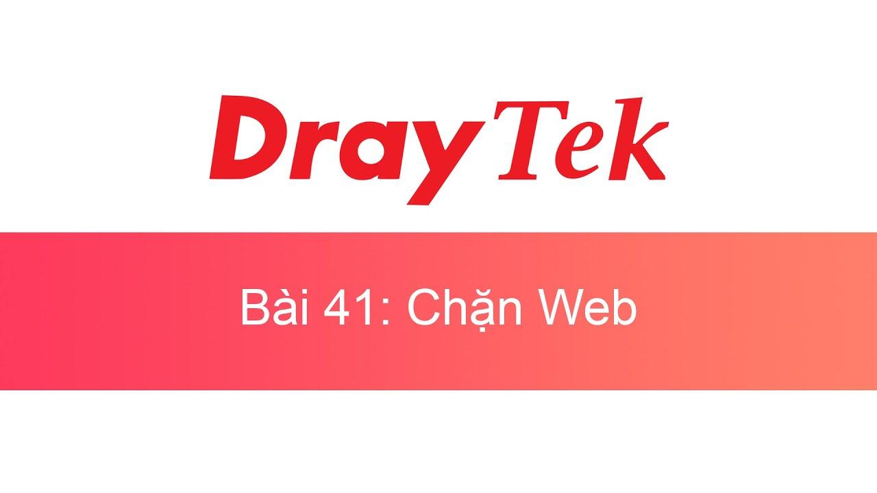 041. Chặn website trên thiết bị DrayTek (#CWTTBD) | DrayTek Unofficial