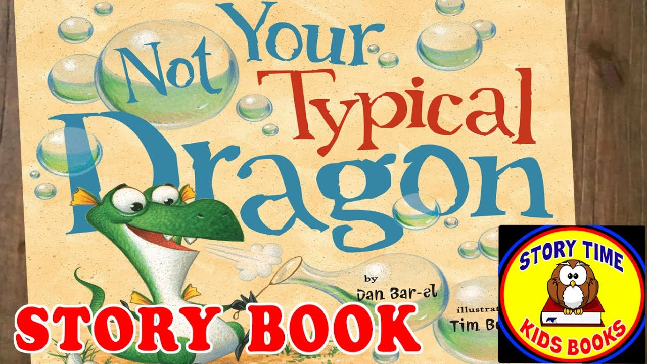 Not Your Typical Dragon Story Books for Children Read Aloud Out ...