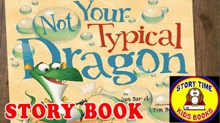 Not Your Typical Dragon Story Books for Children Read Aloud Out Loud