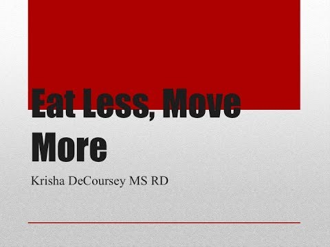 Eat Less Move More _ Presented by: Dulles Health and Rehab Center