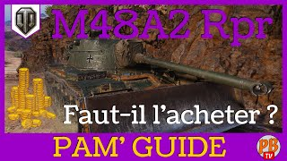 [WoT FR] M48A2 RAUMPANZER - REVUE DU PREMIUM T8 ALLEMAND - WORLD OF TANKS (français)