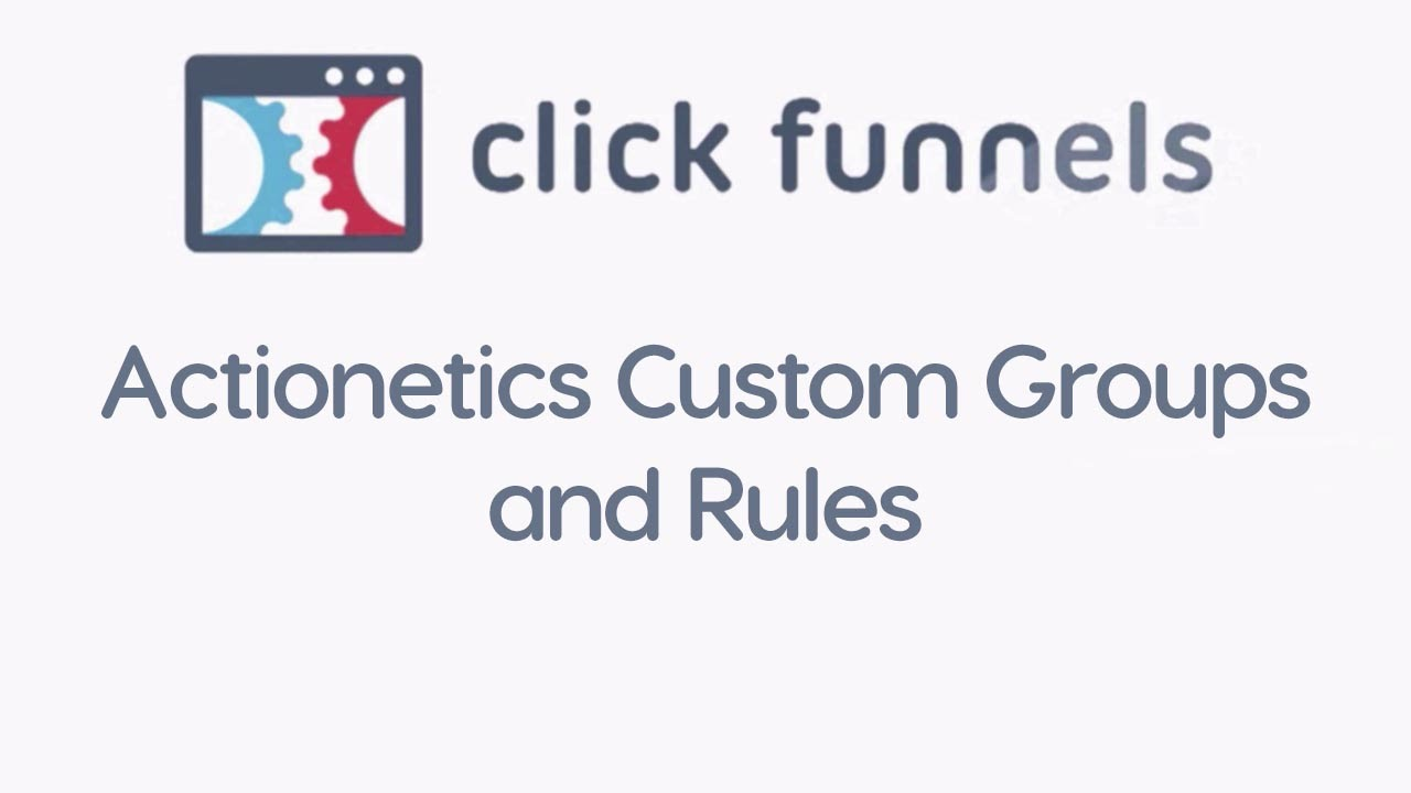 Actionetics Custom Groups and Rules
