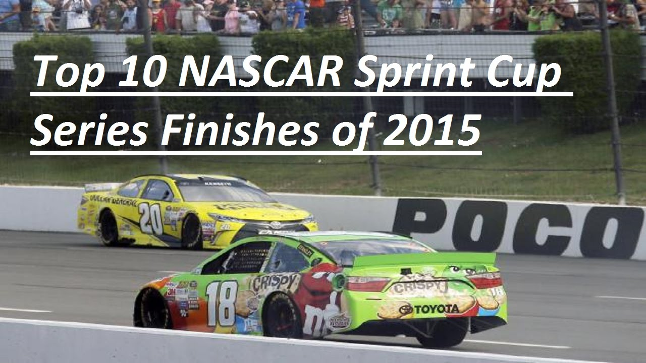 Top 10 Sprint Cup : Top nascar sprint cup series finishes of youtube