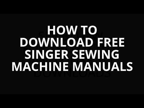 HOW TO DOWNLOAD FREE SINGER SEWING MACHINE MANUALS AND PARTS LISTS