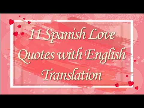 11 Romantic Spanish Phrases | Love Phrases in Spanish | Spanish Quotes With English Translation
