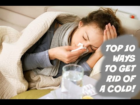 Top Ways To Get Rid Of Cold
