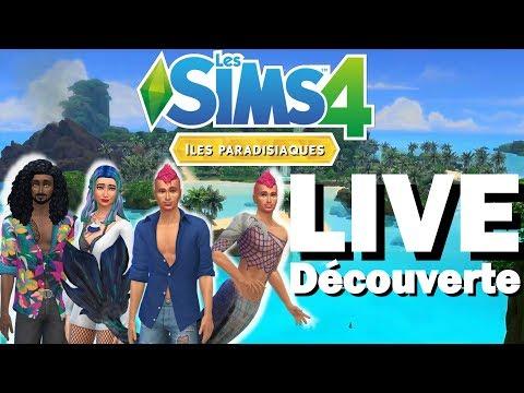 🔴 LIVE - Game Play ILES PARADISIAQUES sur les Sims 4 !