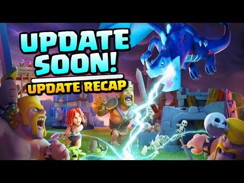 UPDATE SOON! Clash of Clans Update Recap - Electro Dragon New Troop, Town Hall 12 and Giga Tesla!