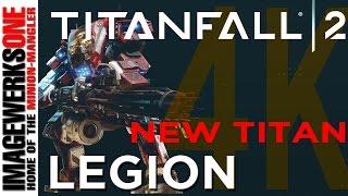 Titanfall 2 NEW TITAN - Meet Legion -  Official Titan Trailer - See It In 4K !