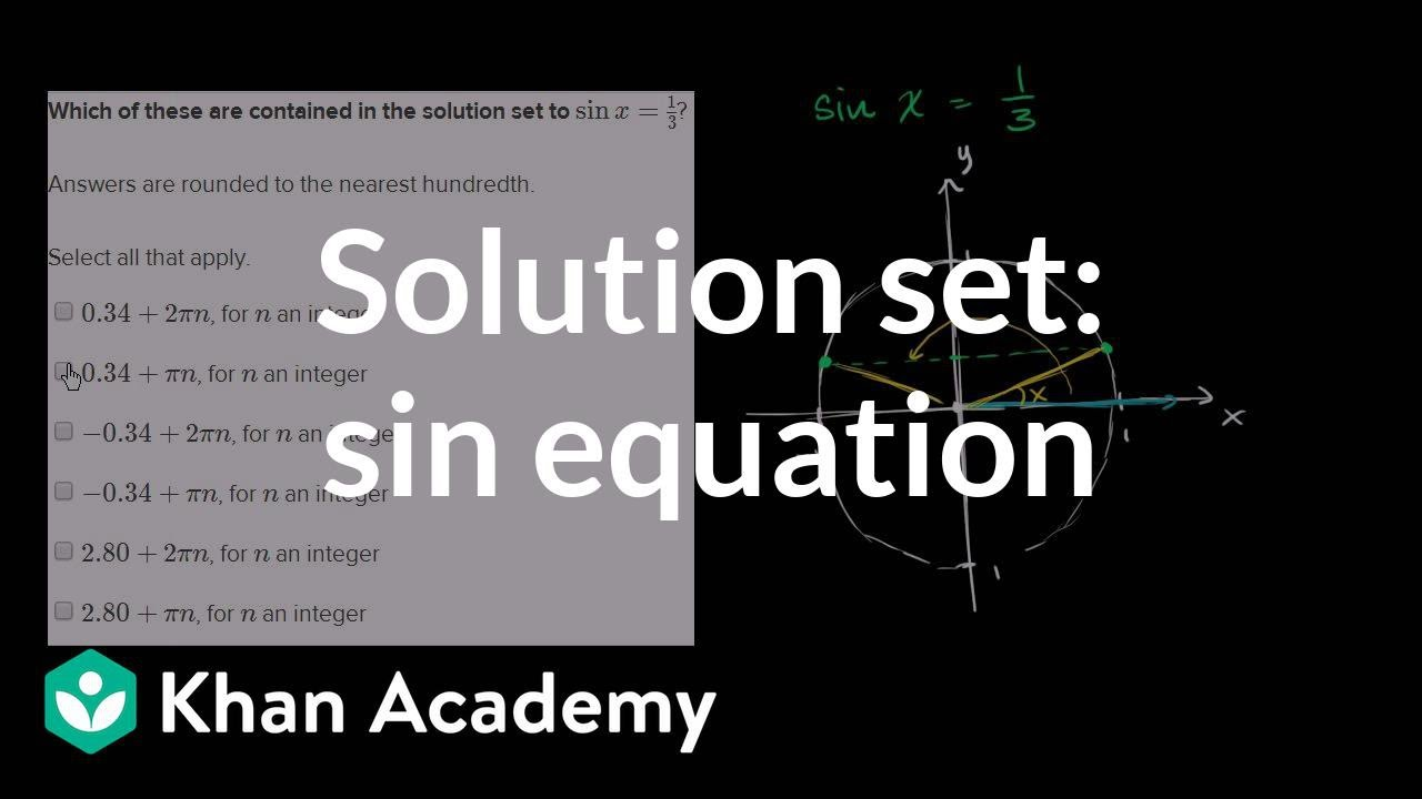 Solving sinusoidal equations of the form sin(x)=d (video