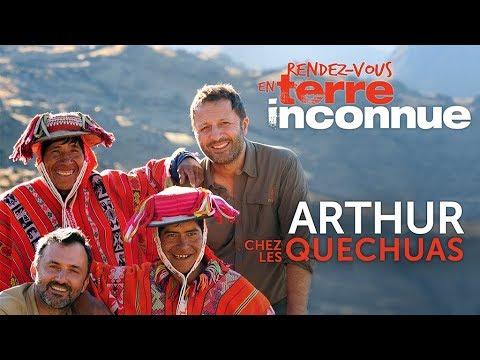 Rendez-vous en terre inconnue - Arthur chez les Quechuas