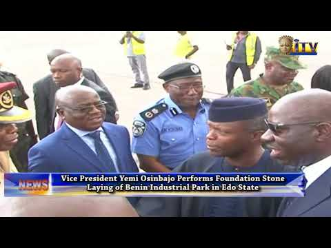 VP Yemi Osinbajo Performs Foundation Stone Laying Of Benin Industrial Park In Edo State
