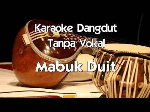 Karaoke Dangdut - Mabuk Duit