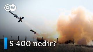Türkiye'nin S-400'lere ihtiyacı var mı? - DW Türkçe