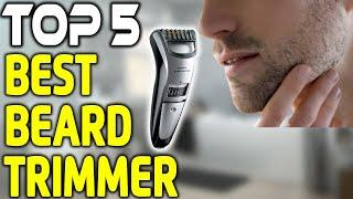 Best Beard Trimmer in 2018 |Top 5 Beard Trimmer Reviews