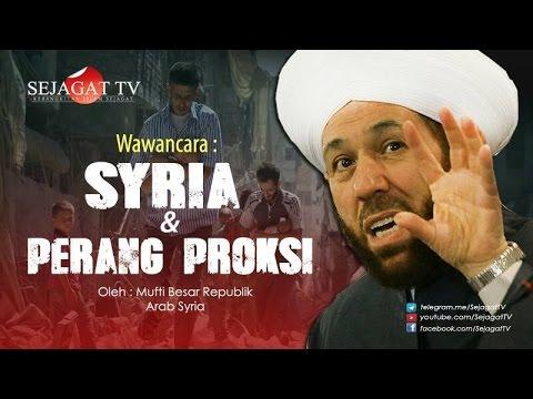 WAWANCARA : SYRIA & PERANG PROKSI