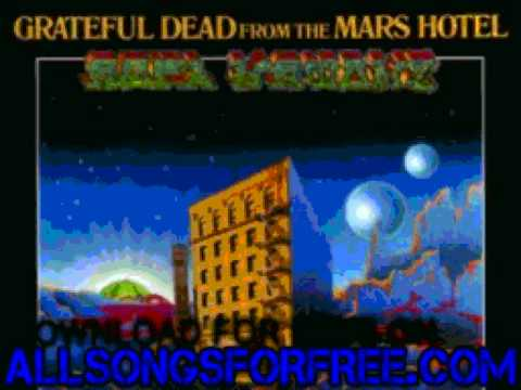 grateful dead - Scarlet Begonias - From The Mars Hotel