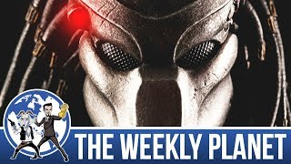 The Predator Films - The Weekly Planet Podcast