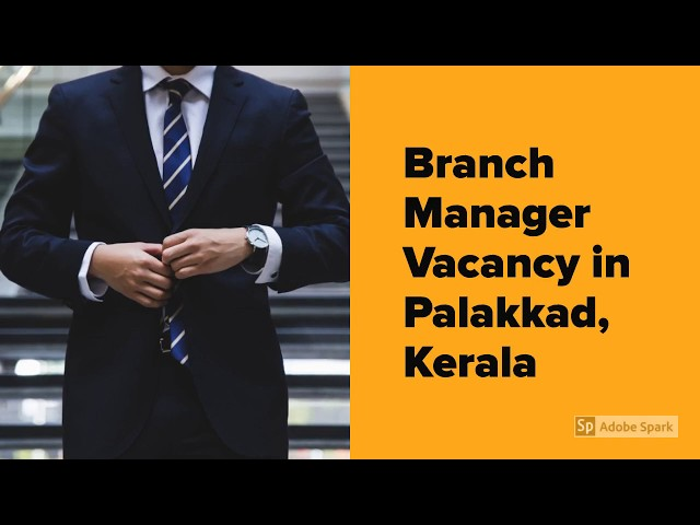 Branch Manager (Female) Vacancy | Palakkad, Kerala