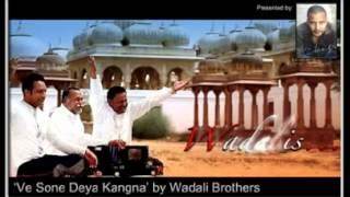Ve Sone Deya Kangna Wadalli