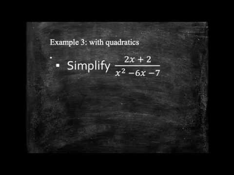 Simplifying algebraic fractions. Higher GCSE topic. Grade A