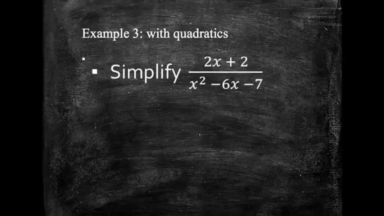 Simplifying Algebraic Fractions Higher Gcse Topic Grade A Youtube