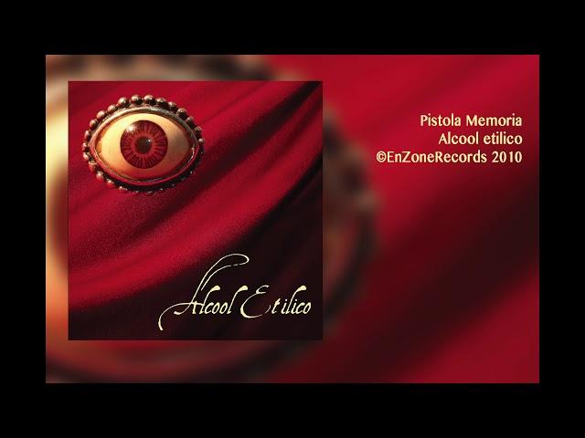 Alcool Etilico | Pistola Memoria | Alcool etilico| EnzoneRecords 2010