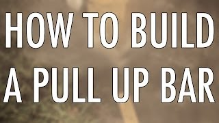 How To Build A Pull Up Bar (calisthenics X Street Workout X Tutorial)