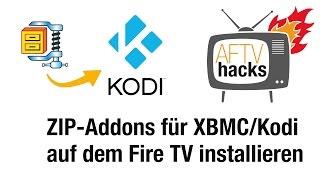 Anleitung - ZIP-Addons für XBMC / Kodi auf dem Fire TV installieren