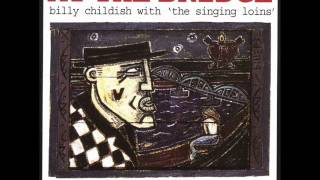 Billy Childish & The Singing Loins - I Don't Like The Man I Am