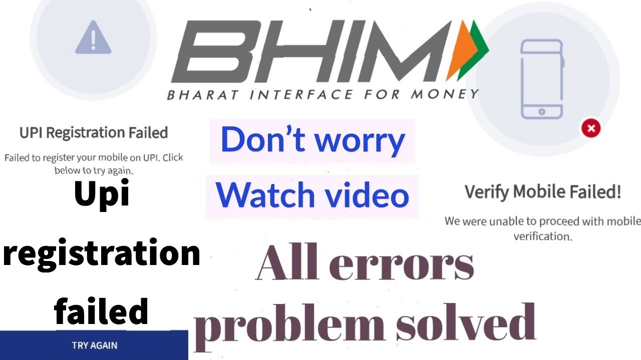 Upi registration failed | bhim verification failed | bhim app error