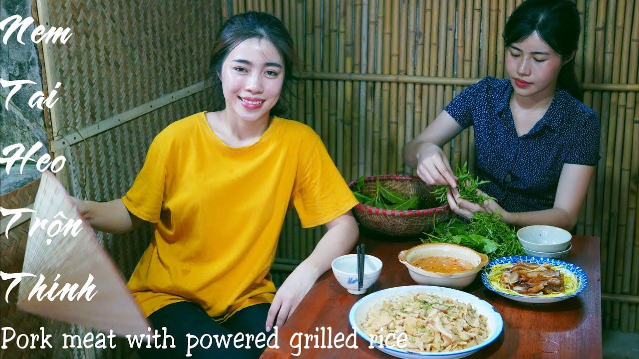 Vietnamese Food - Nem Tai Heo Trộn Thính Gạo, Phá Lẩu Tai Heo ( Tai Heo Rim Nước Dừa) | Bếp Nhà Mình