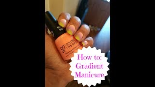 How to Gradient Manicure