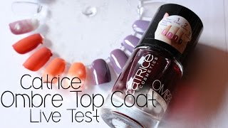 Catrice Ombre Top Coat | Live Test | Review
