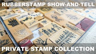 Rubberstamp Show-and-Tell: Private Stamp Collection