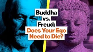 Why Your Self-Image Might Be Wrong: Ego, Buddhism, and Freud | Mark Epstein
