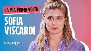 La prima volta di Sofia Viscardi
