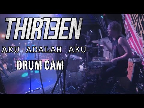 Bounty Ramdhan | Thirteen | Aku Adalah Aku | Drum Cam (LIVE)