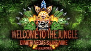 Welcome To The Jungle (Extended Mix) - Dimitri Vegas & Like Mike vs Bassjackers