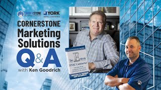 Cornerstone Marketing Solutions Q&A with Ken Goodrich