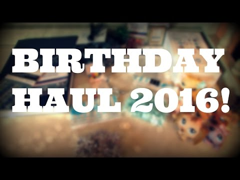 Birthday Haul 2016! (LPS, LPS Miniatures, iPhone, and More!)