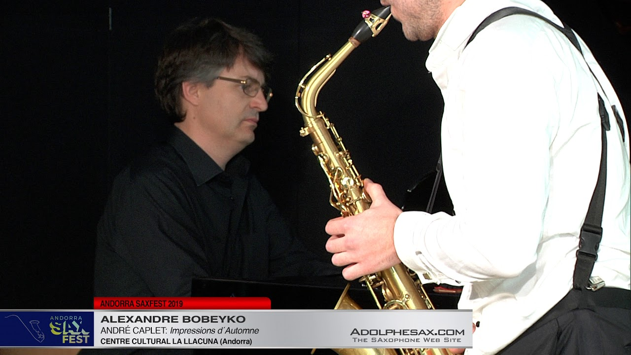 Andorra SaxFest 2019 1st Round   Alexandre Bobeyko   Impressions d´Automne by Andre Caplet